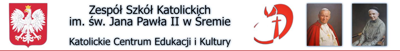 Zespół Szkół Katolickich im. św. Jana Pawła II w Śremie